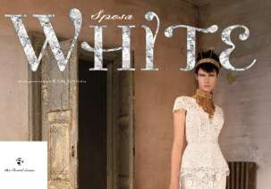 White Sposa, the best magazine about marriage for the perfect wedding